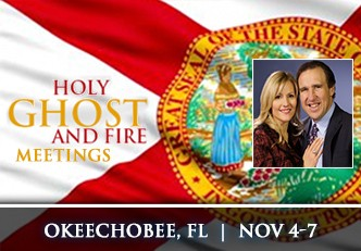Okeechobee, Florida Holy Ghost & Fire Meetings