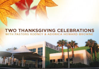 Two Special Thanksgiving Celebrations at The River